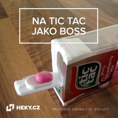 heky-vychytavky-tic-tac-like-boss
