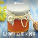 Jak poznat kvalitní med