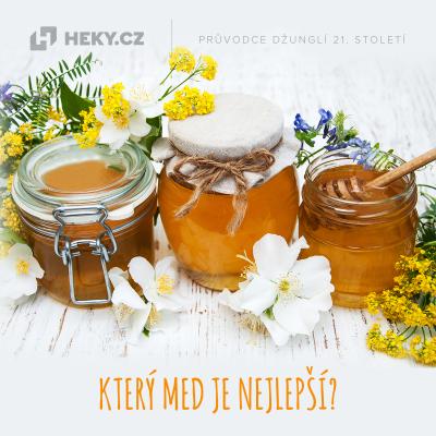 Který med je nejlepší?